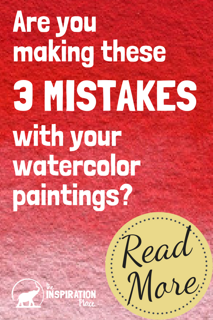 watercolor techniques | how to paint with watercolor | red pigment advice https://schulmanart.com/2015/07/are-you-making-these-3-mistakes-with-your-watercolor-paintings/